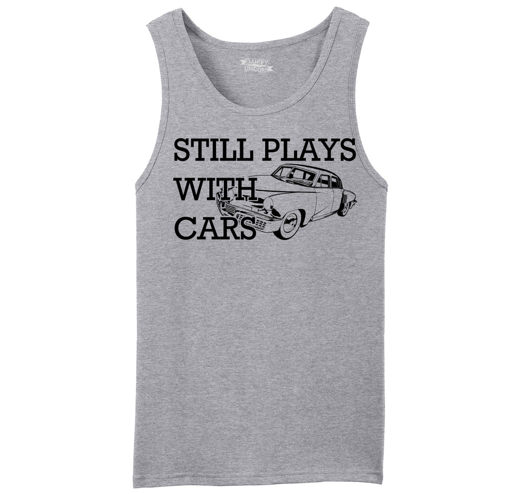 I Still Play With Cars Mens Sleeveless Tank Top