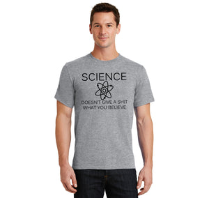 Science Doesn't Give A Shirt What You Believe Men's Heavyweight Big & Tall Cotton Tee Shirt