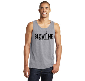 Blow Me It's My Birthday Funny B-Day Party Shirt Mens Sleeveless Tank Top