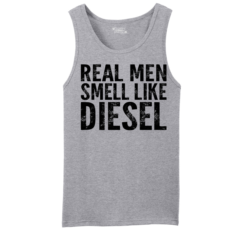 2a9c6170008ab Real Men Smell Like Diesel Mens Sleeveless Tank Top
