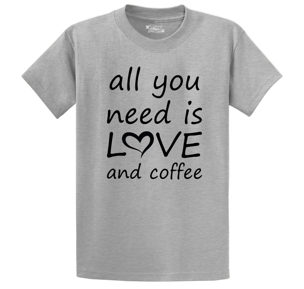 All You Need Is Love And Coffee Men's Heavyweight Cotton Tee Shirt