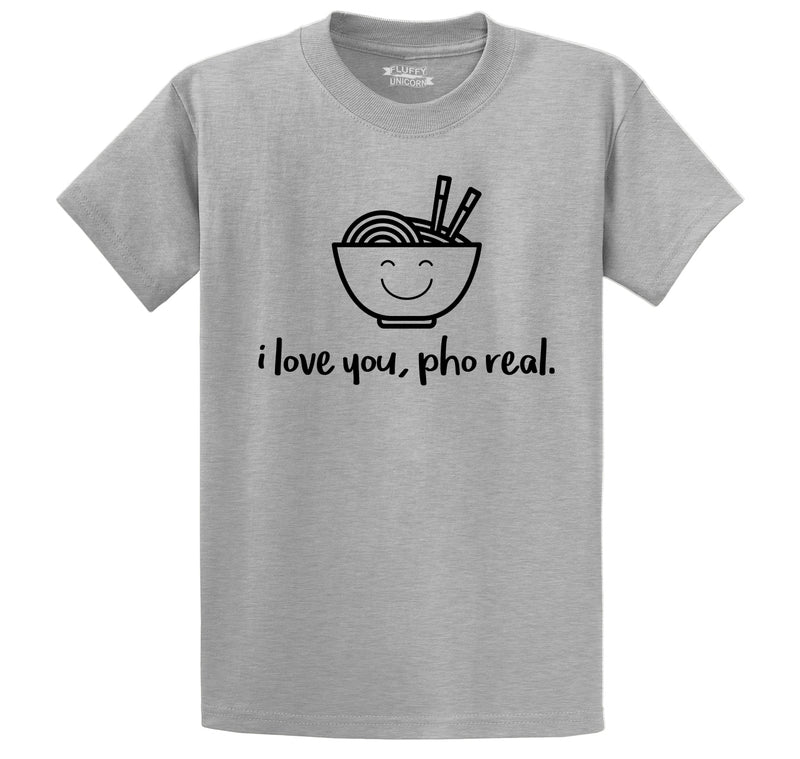 I Love You Pho Real Funny Asian Chinese Food Graphic Tee Men's Heavyweight Big & Tall Cotton Tee Shirt