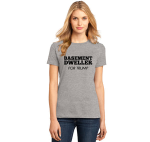 Basement Dweller For Trump Tee Anti Hillary Clinton Bernie Sanders Ladies Ringspun Short Sleeve Tee