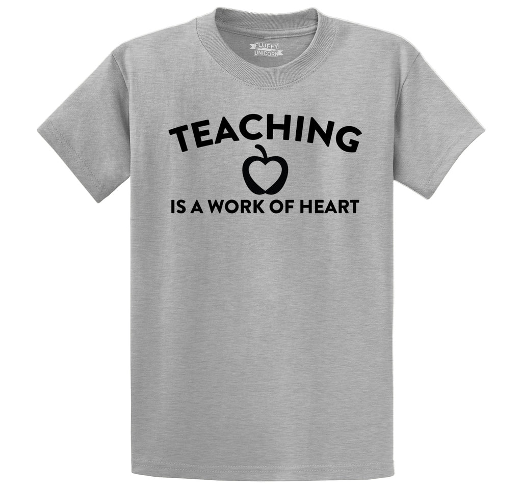 Teaching Is A Work Of Heart Men's Heavyweight Big & Tall Cotton Tee Shirt