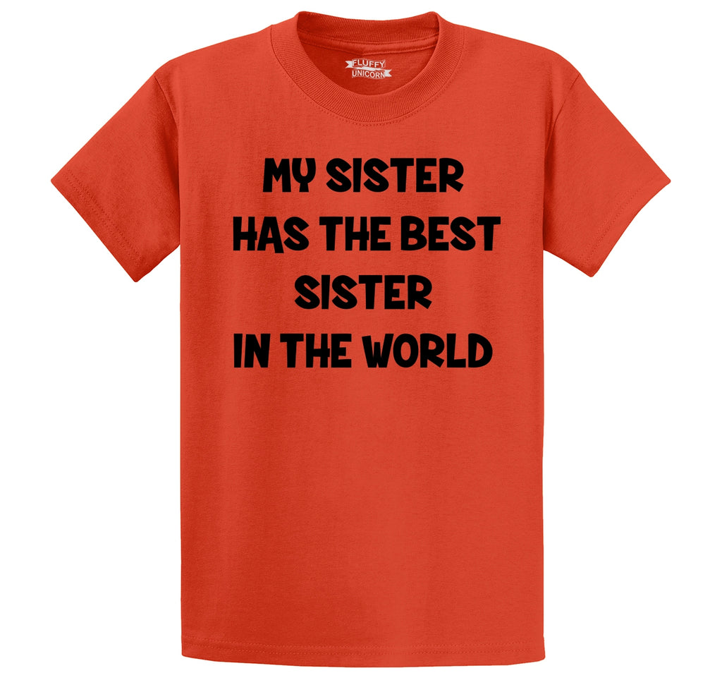 My Sister Has The Best Sister Men's Heavyweight Cotton Tee Shirt