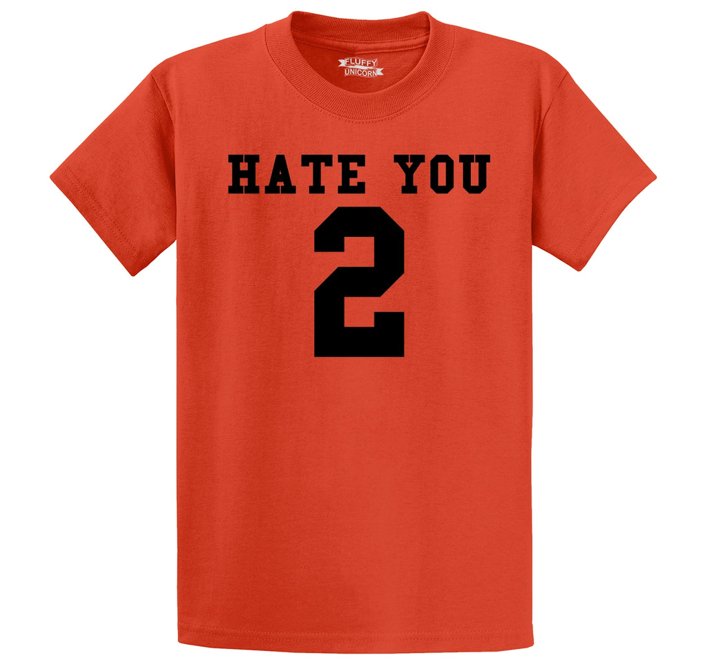 Hate You 2 Too Funny Tee Sports Party Anti Social Gift Tee Men's Heavyweight Cotton Tee Shirt