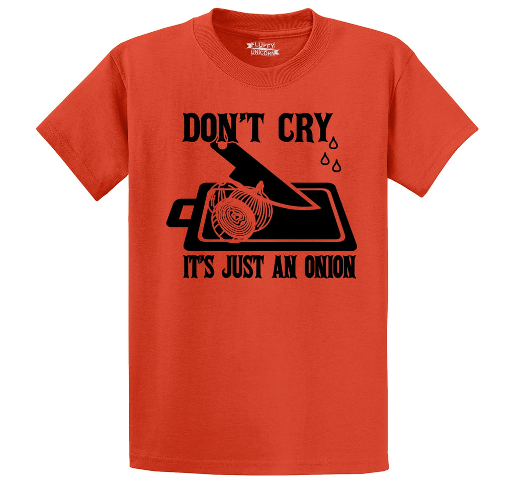 Don't Cry It's Just An Onion Men's Heavyweight Big & Tall Cotton Tee Shirt