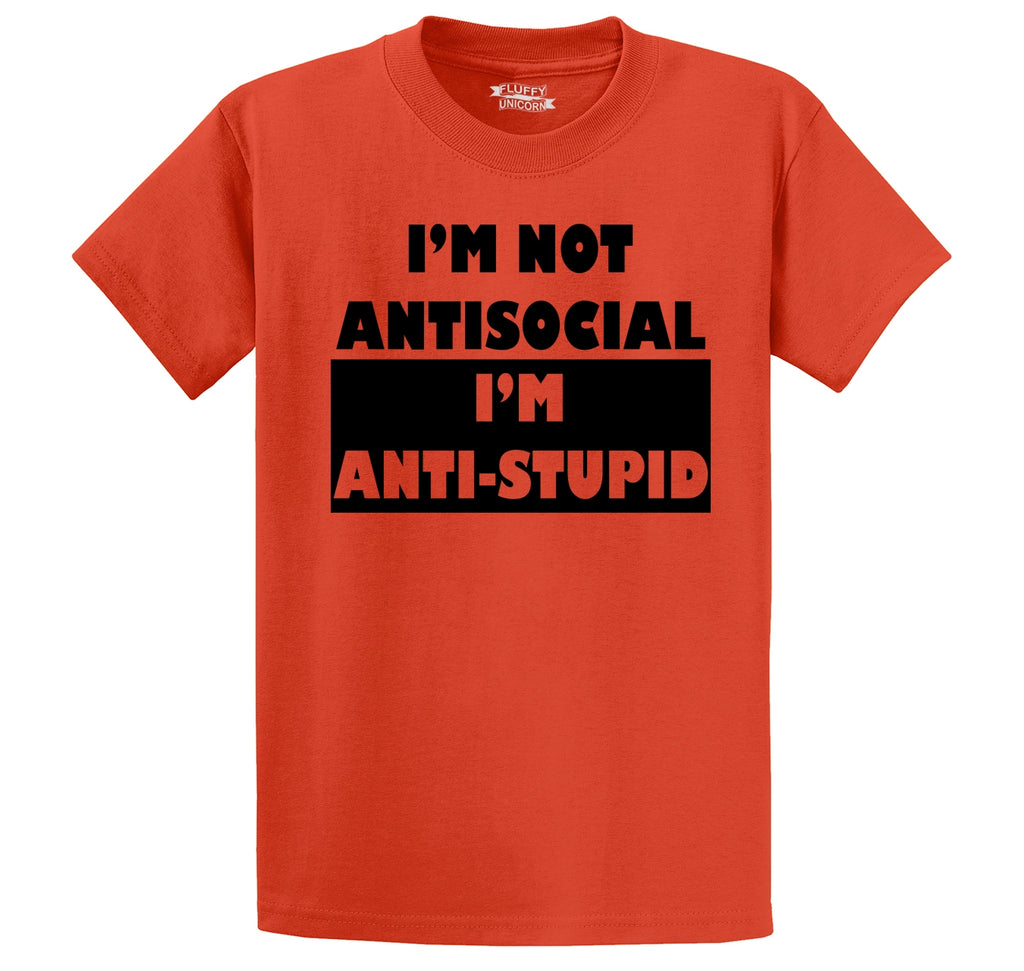 I'm Not Anti Social I'm Anti Stupid Men's Heavyweight Cotton Tee Shirt