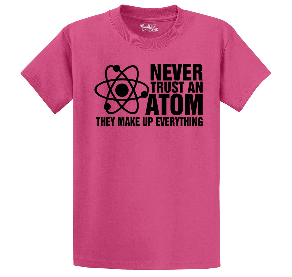 Never Trust An Atom They Make Up Everything Men's Heavyweight Cotton Tee Shirt