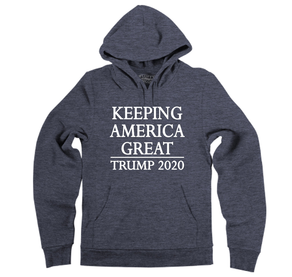 Keeping America Great Trump 2020 Hooded Sweatshirt