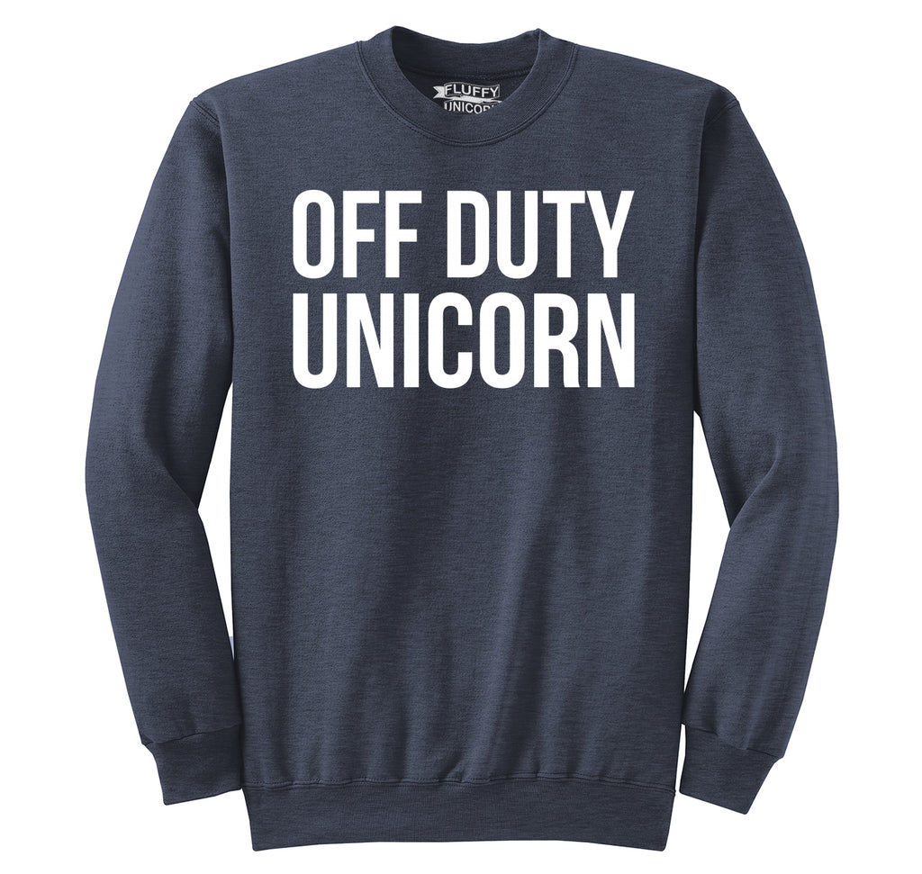 Off Duty Unicorn Cute Magic Horse Lover Tee Crewneck Sweatshirt