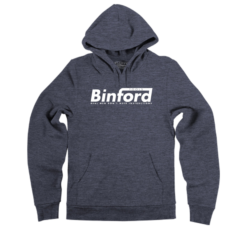 Binford Tools Don't Need Instructions Hooded Sweatshirt