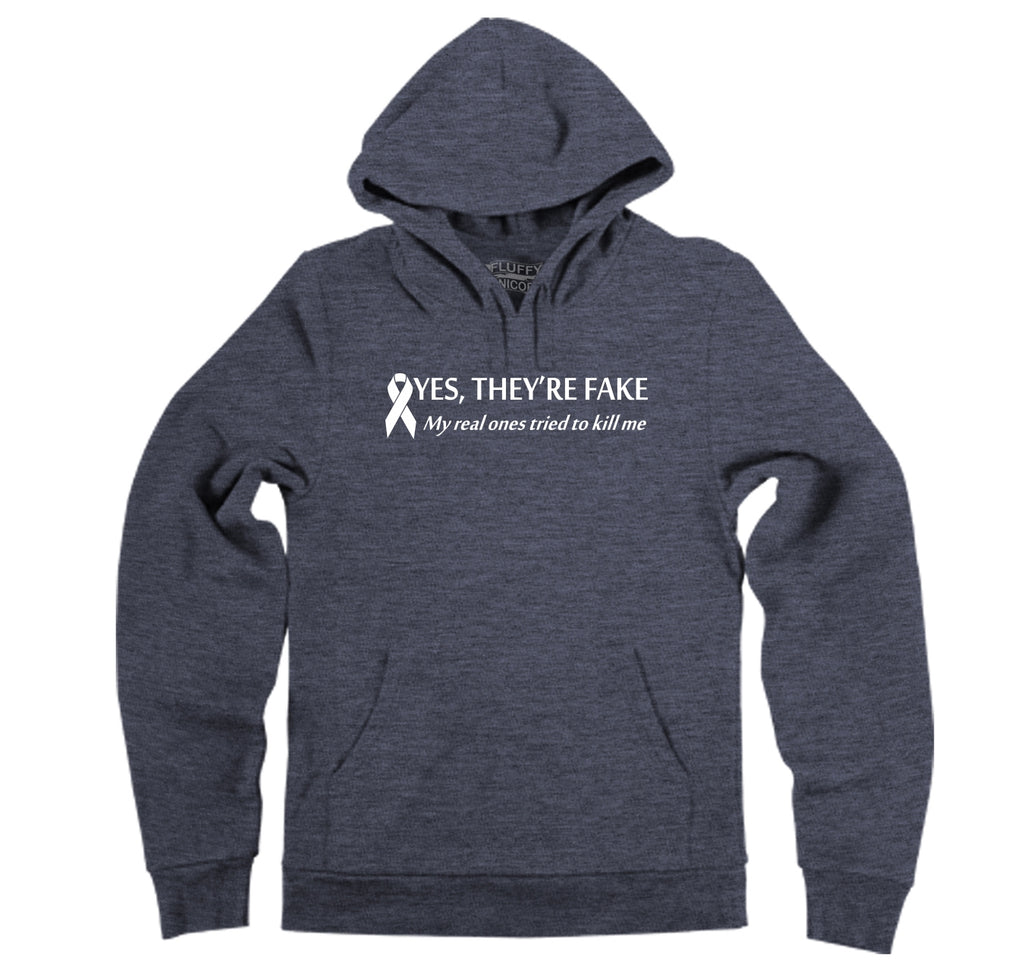 Yes They're Fake My Real Ones Tried To Kill Me Breast Cancer Awareness Shirt Hooded Sweatshirt
