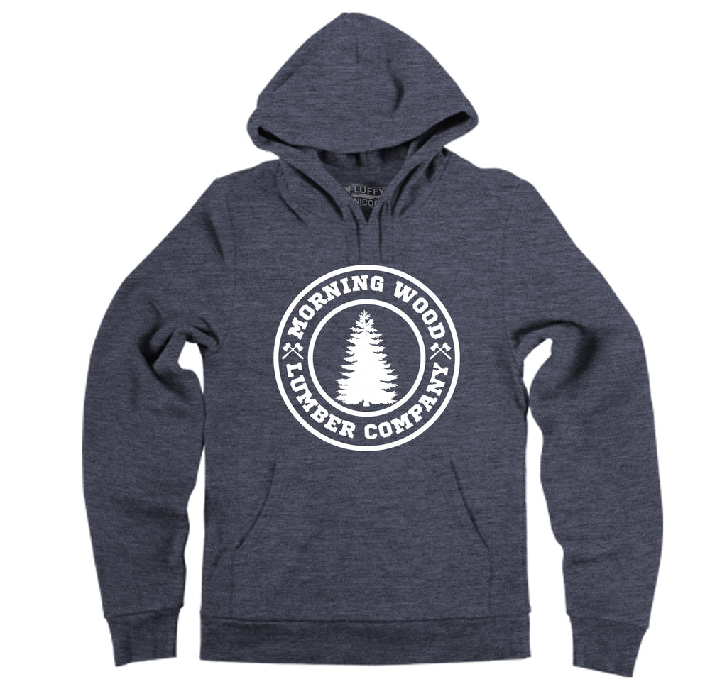 Morning Wood Lumber Company Hooded Sweatshirt
