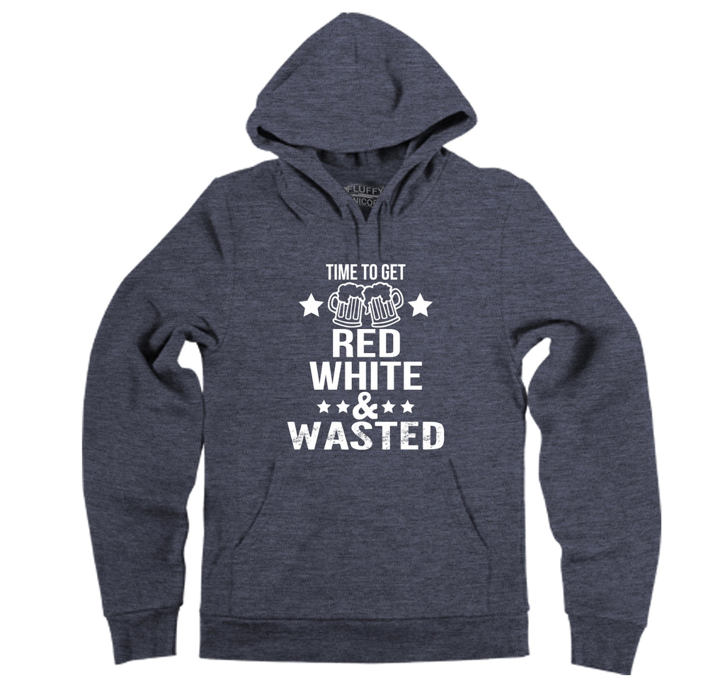 Time To Get Red White & Wasted Funny July 4th Party Patriotic USA Shirt Hooded Sweatshirt