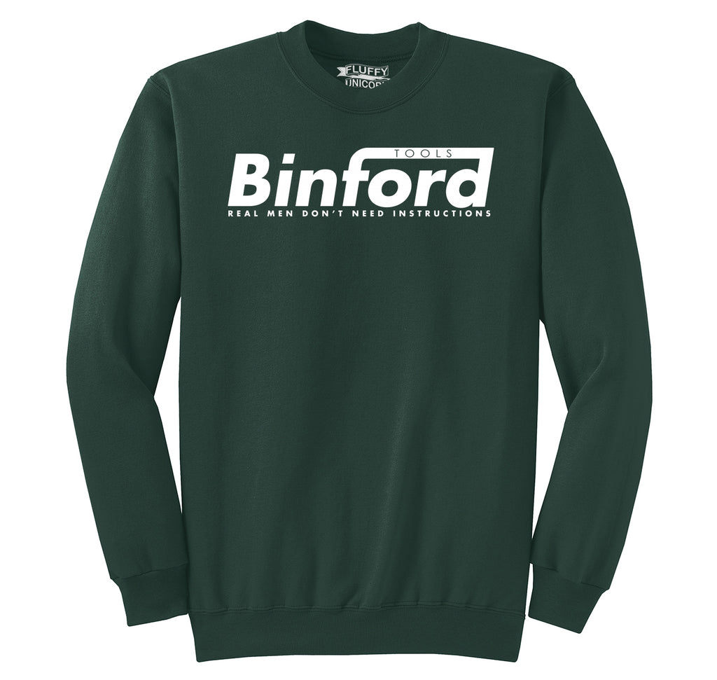 Binford Tools Don't Need Instructions Crewneck Sweatshirt