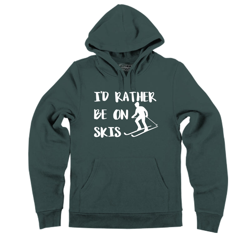 I'd Rather Be On Skis Hooded Sweatshirt