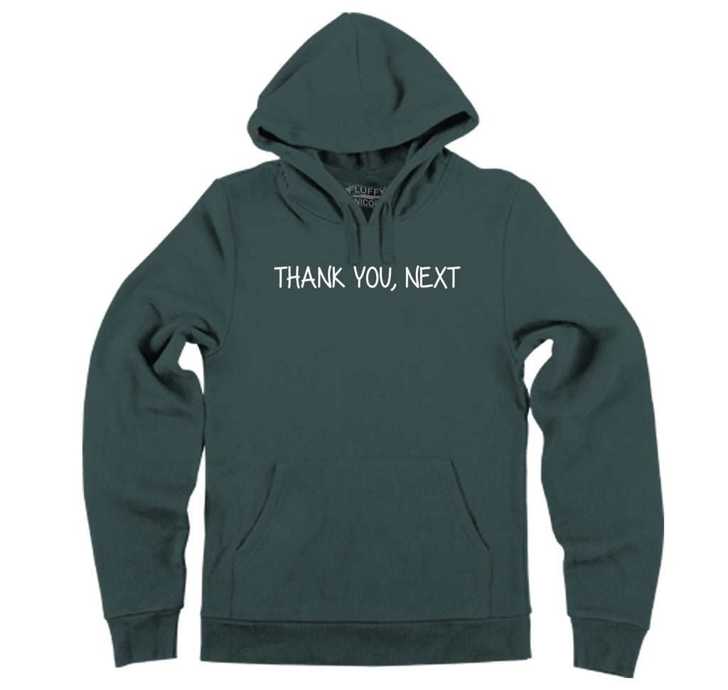 Thank you next Hooded Sweatshirt
