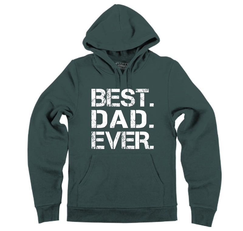 Best Dad Ever Hooded Sweatshirt