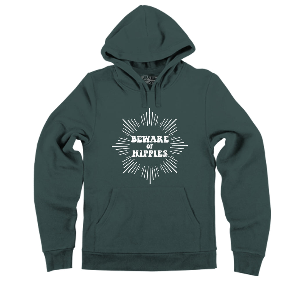 Beware Of Hippies Hooded Sweatshirt