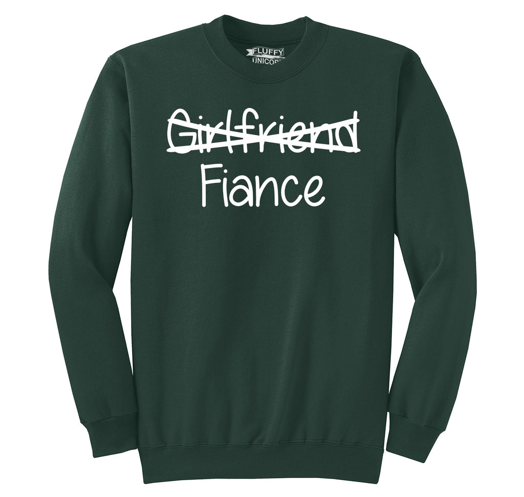 Girlfriend Crossed Out Fiance Crewneck Sweatshirt