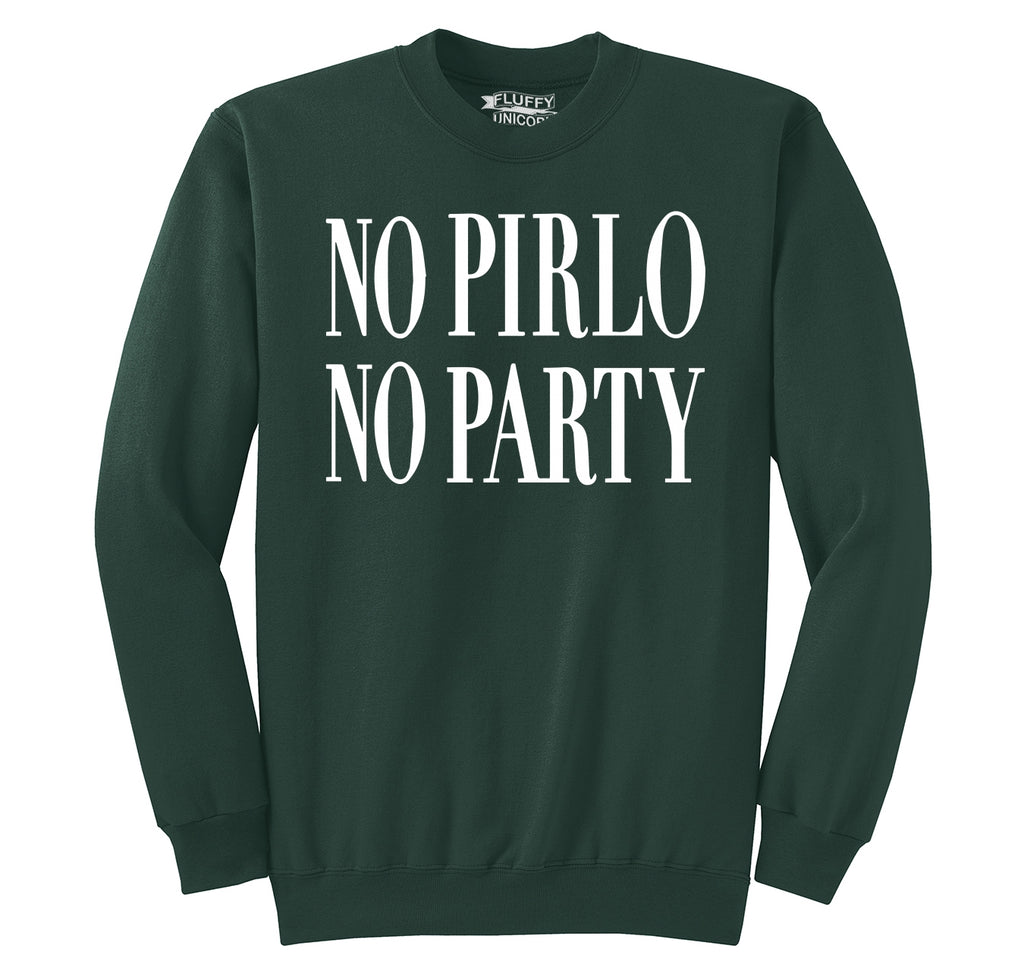 No Pirlo No Party Crewneck Sweatshirt