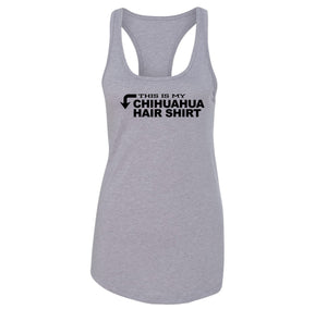 This Is My Chihuahua Hair Shirt Ladies Racerback Tank Top