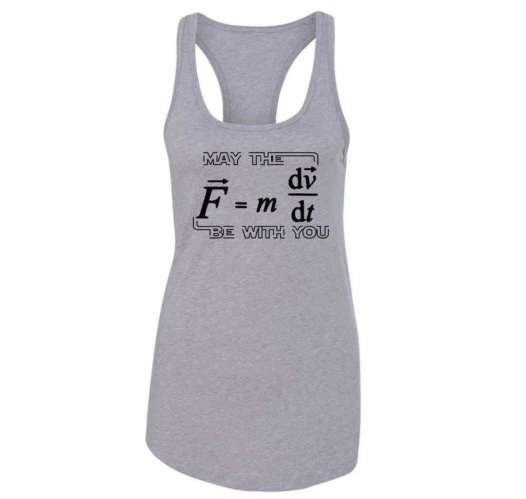 May The Force Be With You Funny Math Shirt Ladies Racerback Tank Top