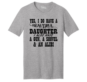 Yes I Do Have A Beautiful Daughter Gun Shovel Alibi Mens Short Sleeve Ringspun V Neck