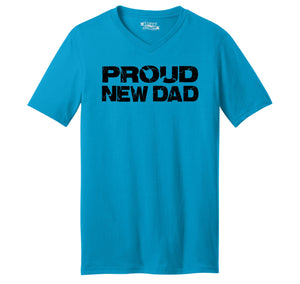 Proud New Dad Cute Father's Day Gift Shirt Mens Short Sleeve Ringspun V Neck
