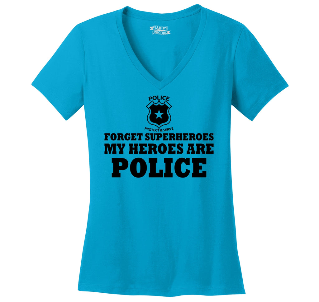 Forget Superheroes Police Are My Heroes Tee Blue Lives Political Tee Ladies Ringspun V-Neck Tee