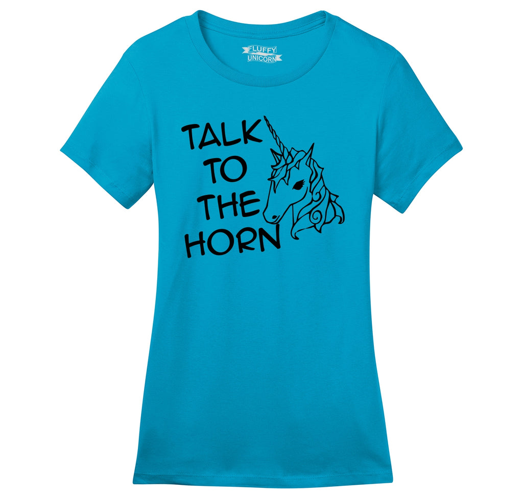 Talk To The Horn Funny Unicorn Shirt Ladies Ringspun Short Sleeve Tee