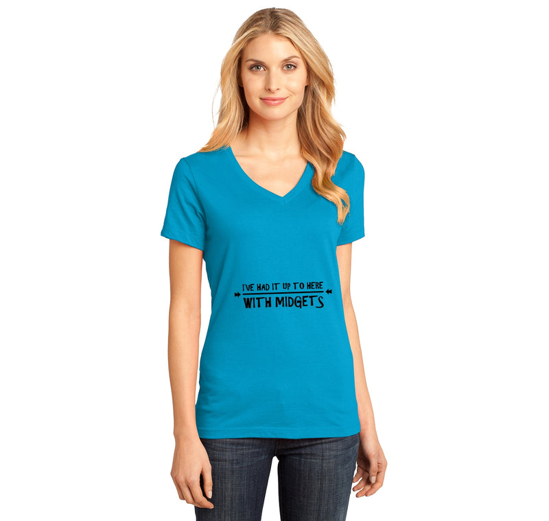 I've Had It Up To Here With Midgets Ladies Ringspun V-Neck Tee