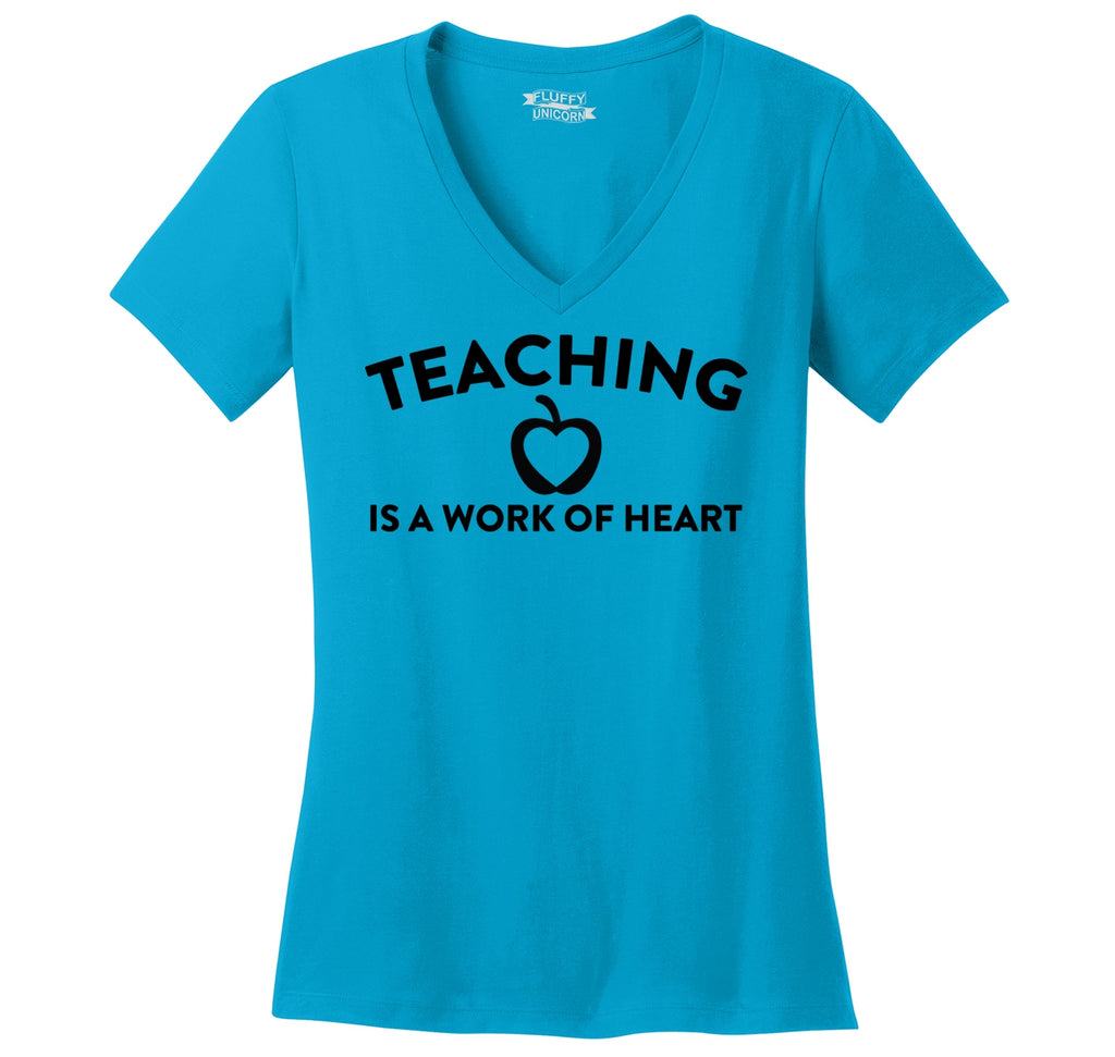 Teaching Is A Work Of Heart Ladies Ringspun V-Neck Tee
