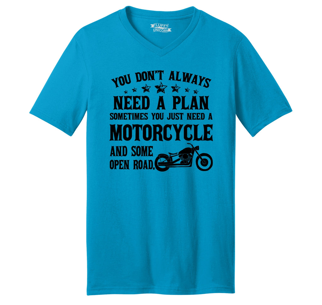 Don't Always Need A Plan Motorcycle Open Road Mens Short Sleeve Ringspun V Neck