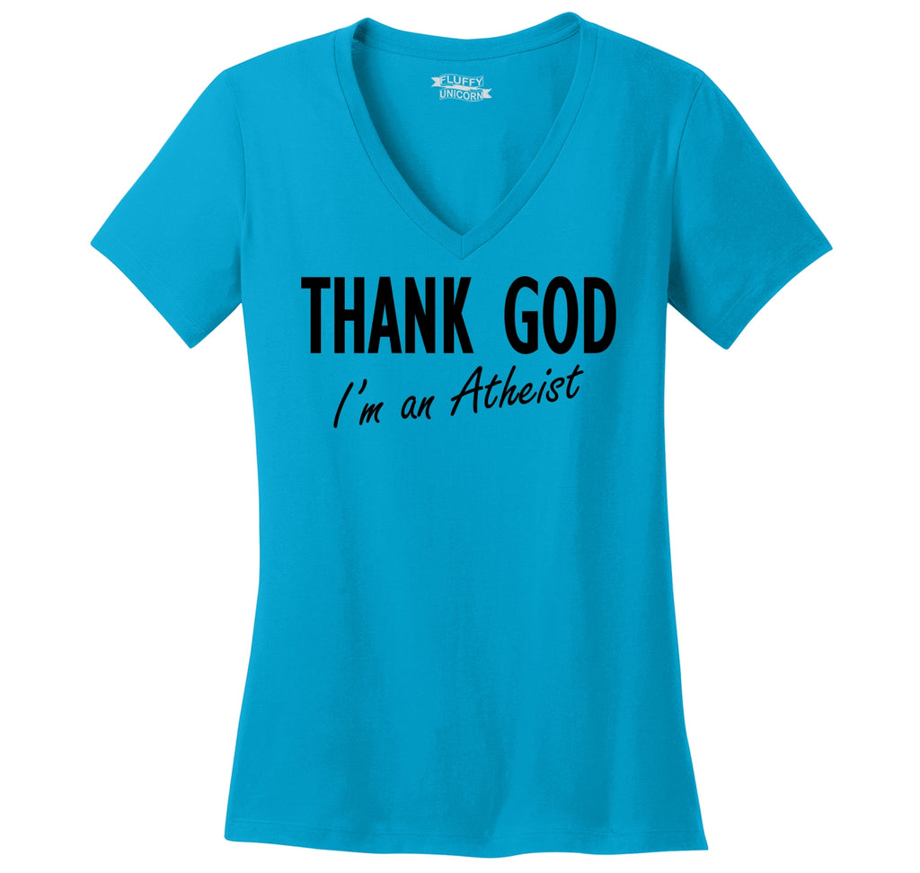 Thank God I'm An Atheist Ladies Ringspun V-Neck Tee