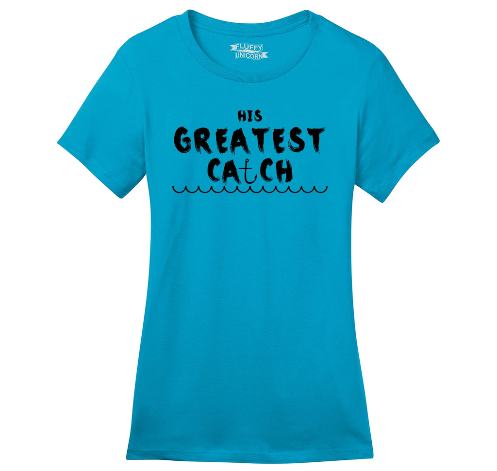 His Greatest Catch Ladies Ringspun Short Sleeve Tee