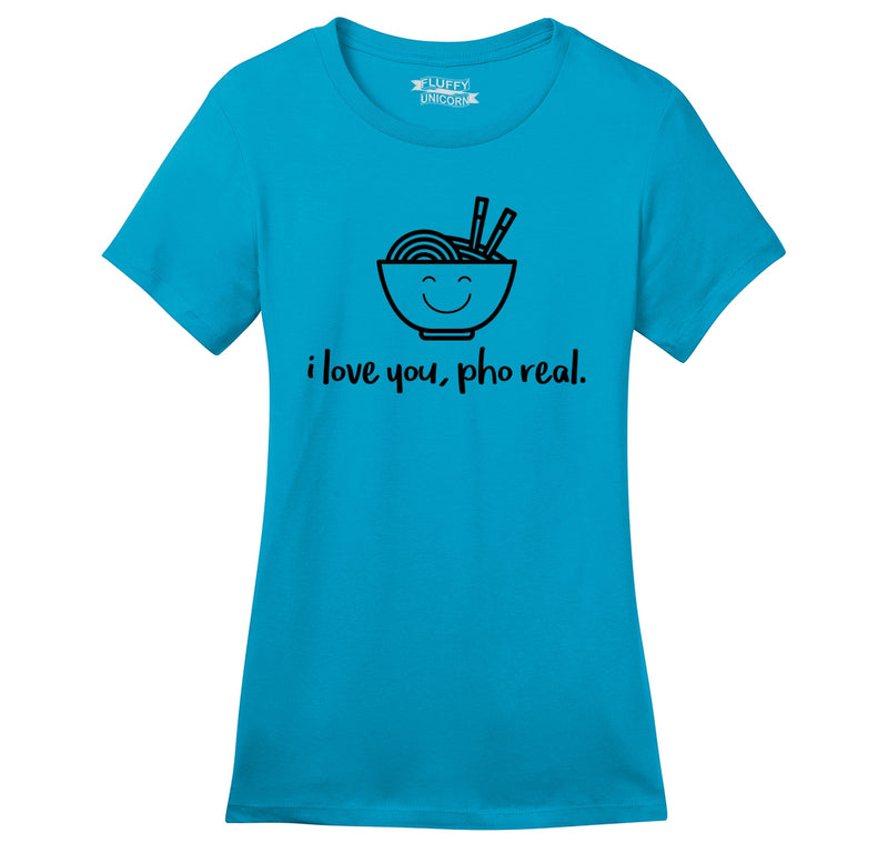 I Love You Pho Real Funny Asian Chinese Food Graphic Tee Ladies Ringspun Short Sleeve Tee