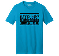 Hate Cops? Next Time You Need Help Call A Crackhead. Mens Short Sleeve Ringspun V Neck