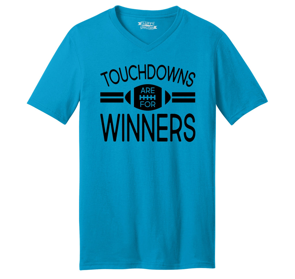 Touchdowns Are For Winners Football Sports Tee Mens Short Sleeve Ringspun V Neck