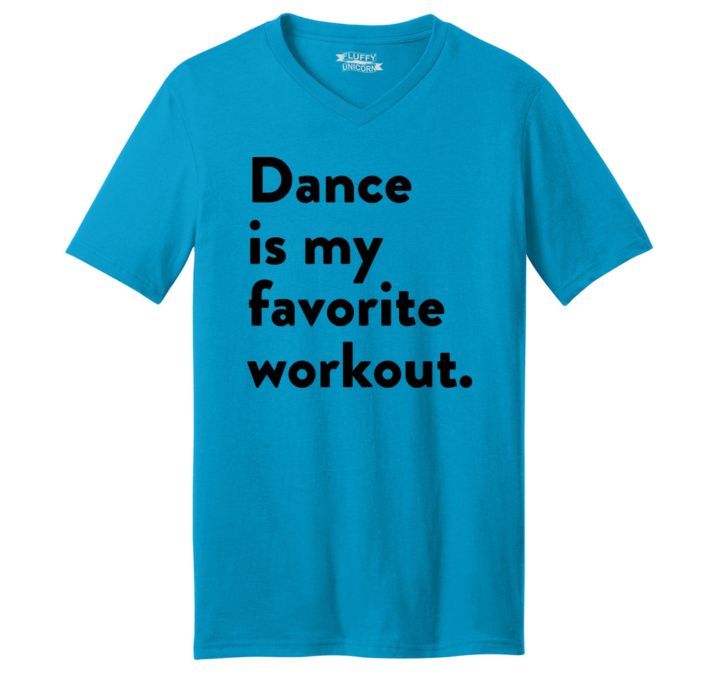 Dance Is My Favorite Workout Mens Short Sleeve Ringspun V Neck
