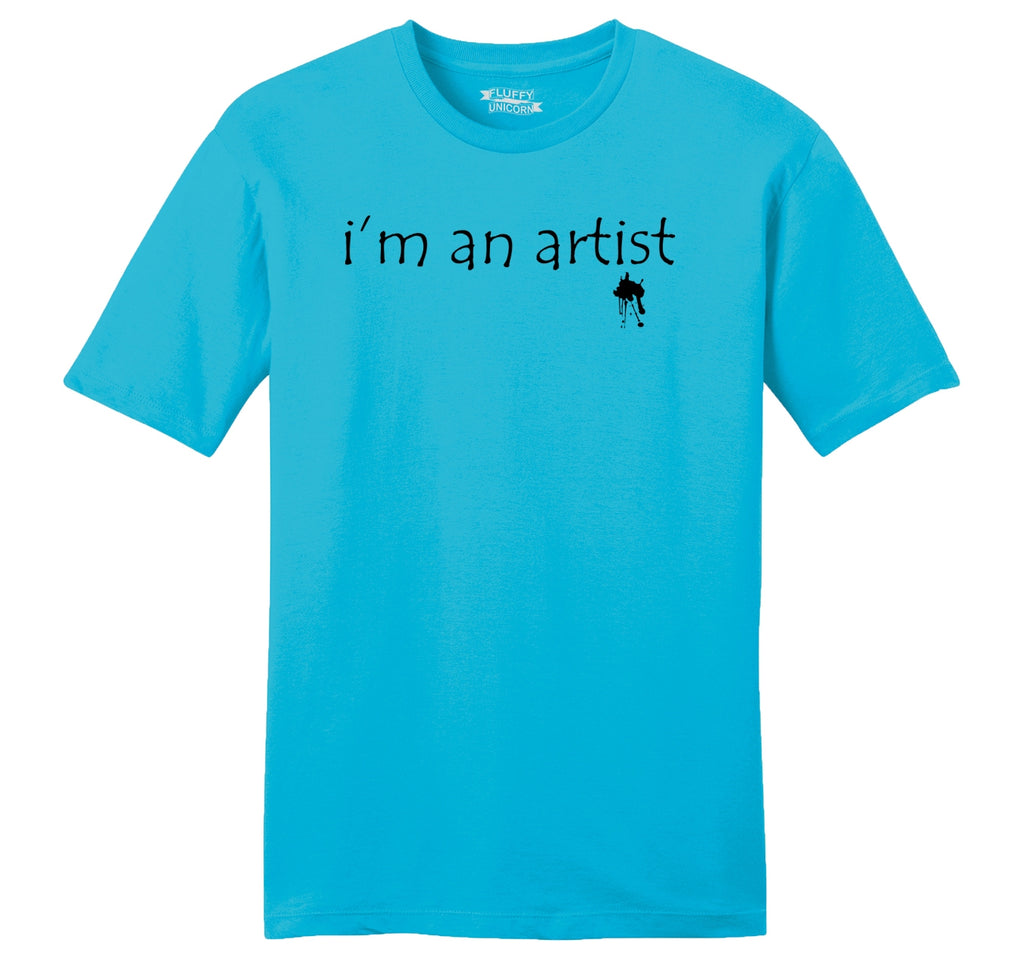I'm An Artist Mens Ringspun Cotton Tee Shirt