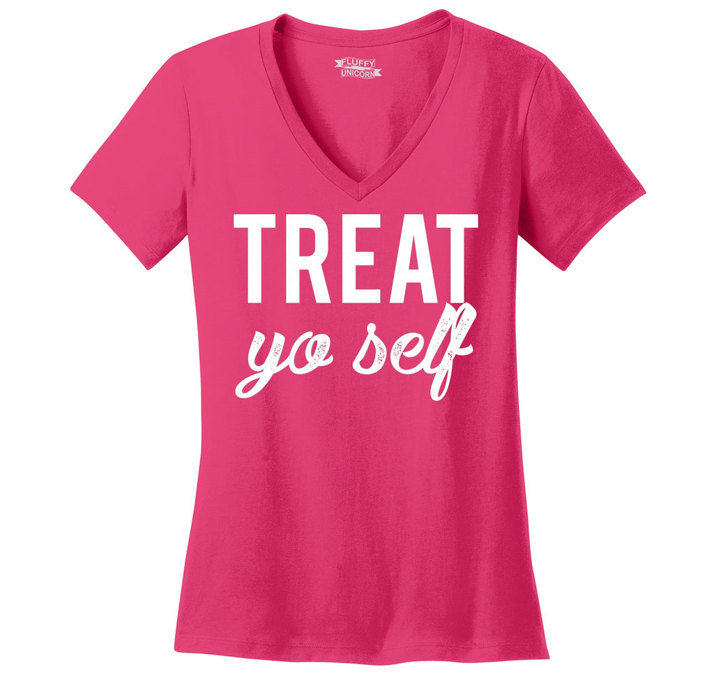Treat Yo Self Ladies Ringspun V-Neck Tee