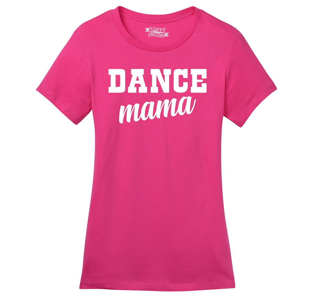 Dance Mama Ladies Ringspun Short Sleeve Tee