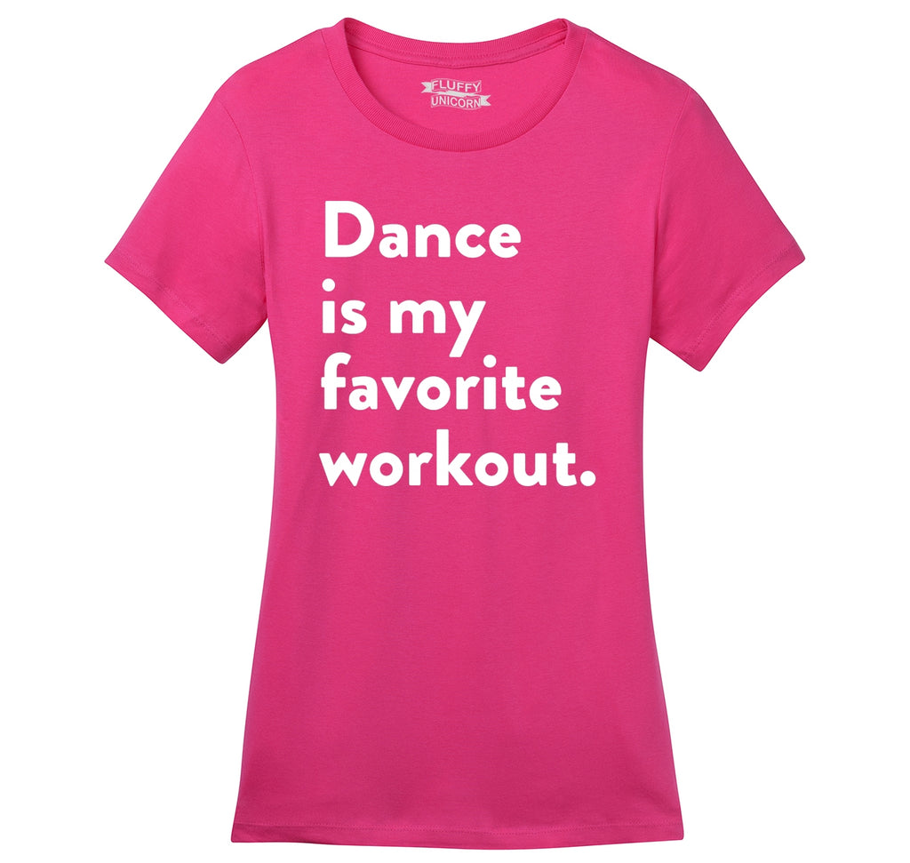 Dance Is My Favorite Workout Ladies Ringspun Short Sleeve Tee