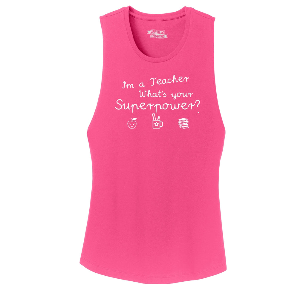 I'm A Teacher What's Your Superpower Ladies Festival Tank Top