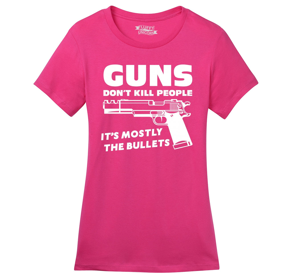 Guns Don't Kill People It's Mostly The Bullets Funny Shirt Ladies Ringspun Short Sleeve Tee