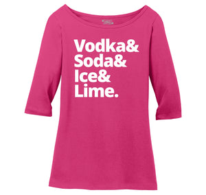 Vodka Soda Ice And Lime Ladies Wide Neck 3/4 Sleeve Tee