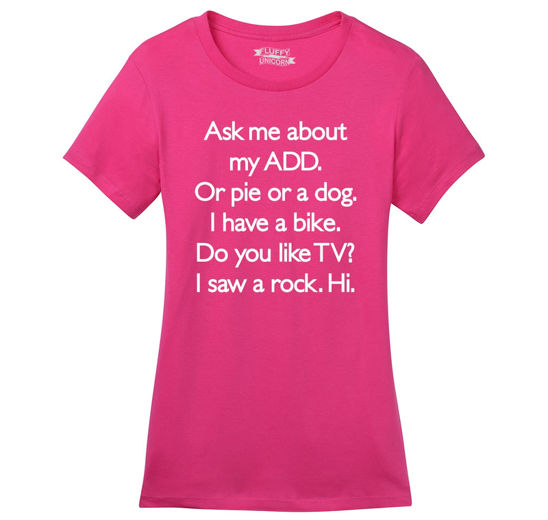 Ask Me About My ADD Dog Rock TV Hi Ladies Ringspun Short Sleeve Tee