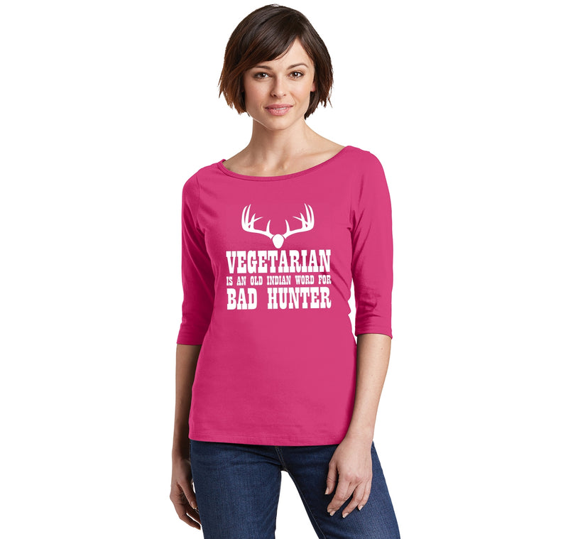 Vegetarian An Old Indian Word For Bad Hunter Funny Hunting Shirt Ladies Wide Neck 3/4 Sleeve Tee